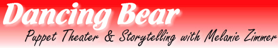 Dancing Bear Puppet Theater & Storytelling with Melanie Zimmer